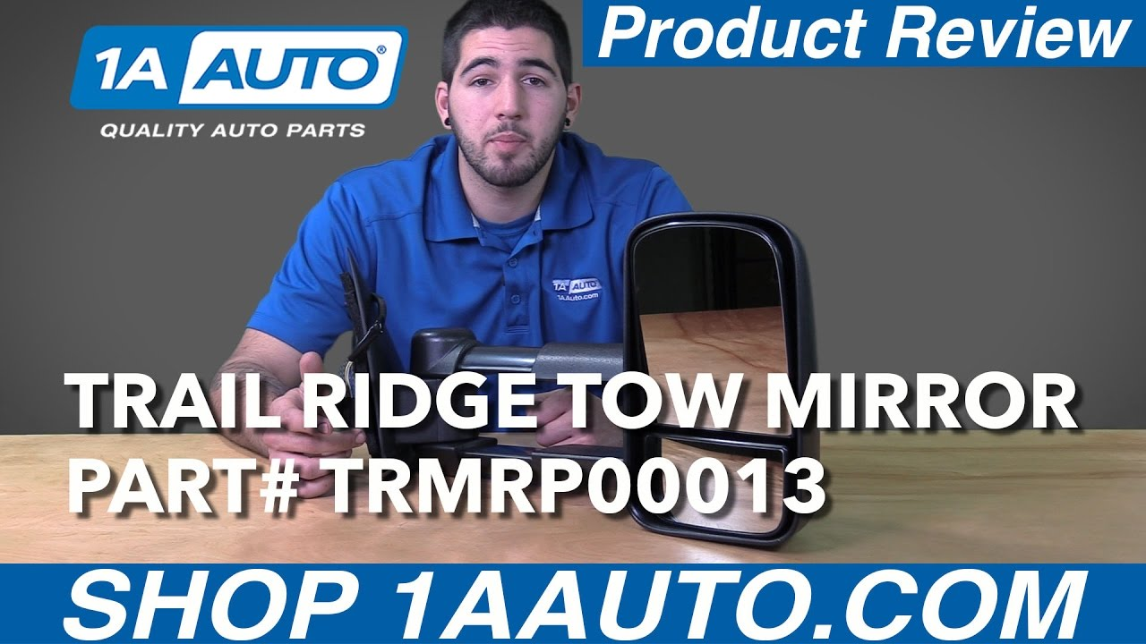 1A Auto Product Review - Trail Ridge Mirrors - TRMRP00013
