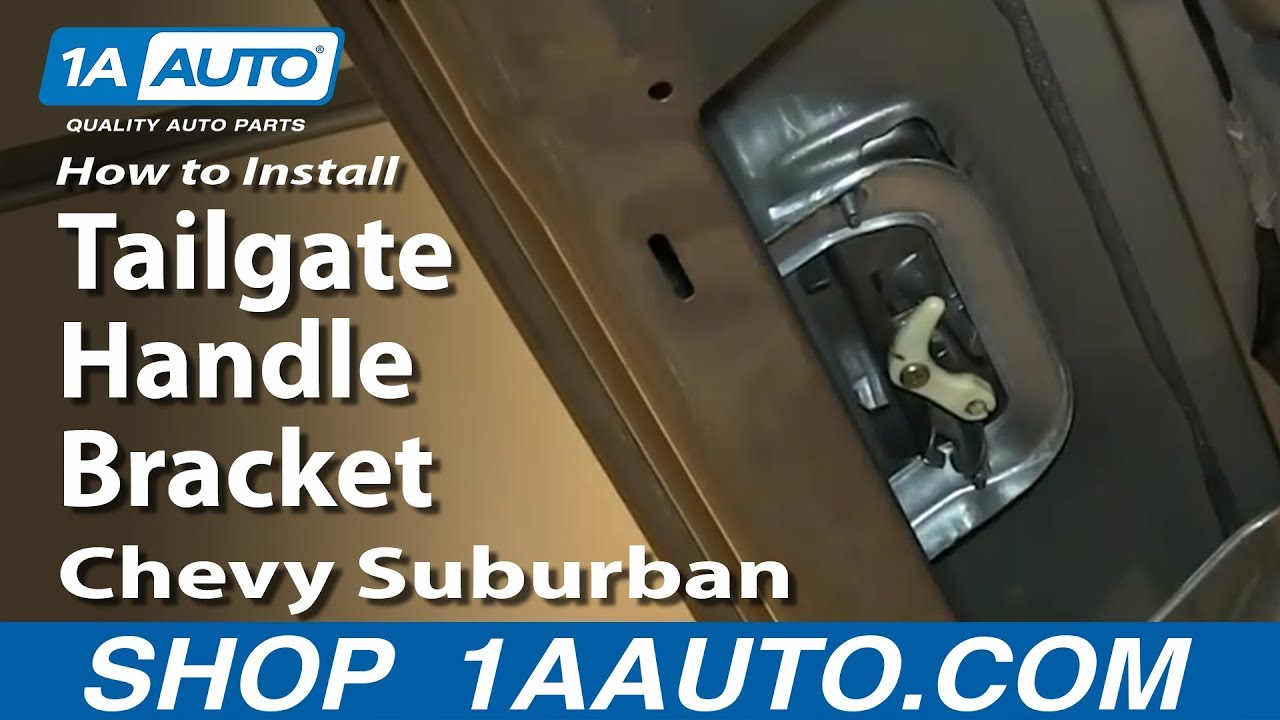 How To Replace Tailgate Handle Bracket 00-06 Chevy Suburban