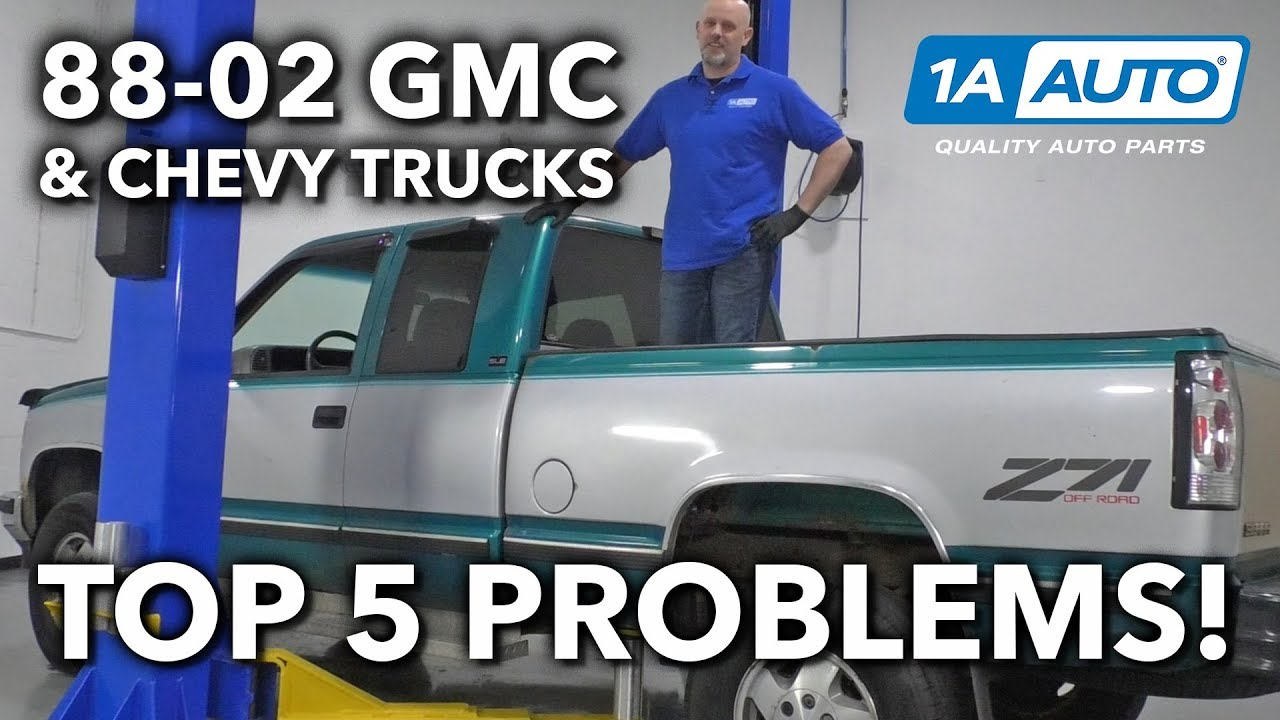Top 5 Problems 4th Gen GMC Chevy Truck 1988-2002