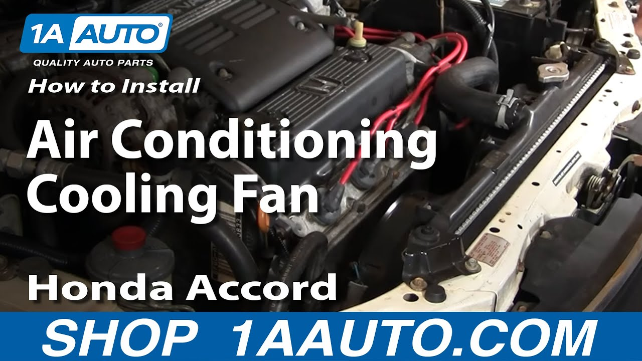 How to Replace A/C Condenser Cooling Fan Assembly 94-97 Honda Accord