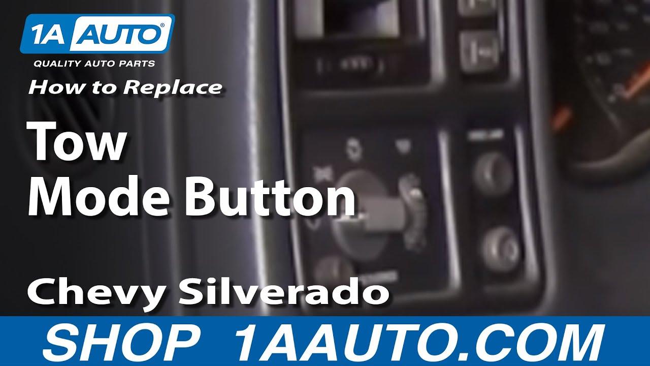 How To Fix Tow Haul Mode Button 01 06 Gmc Sierra 1a Auto