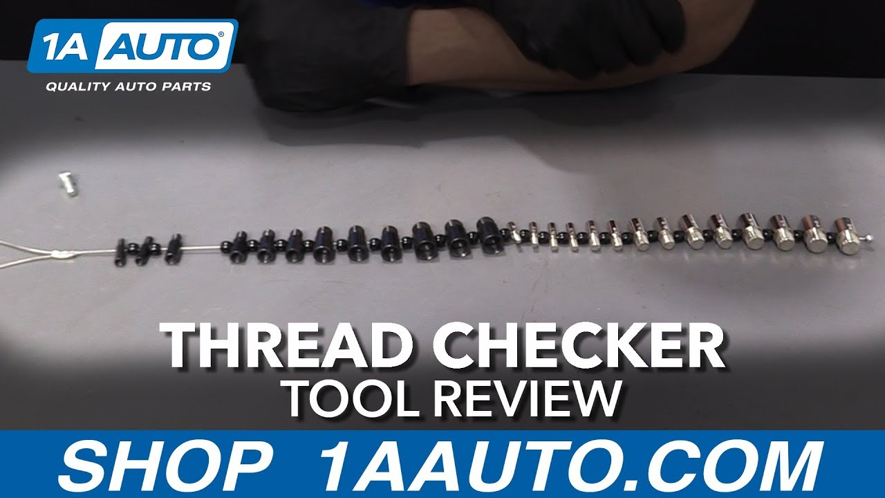 Thread Checker - Available at 1aauto.com