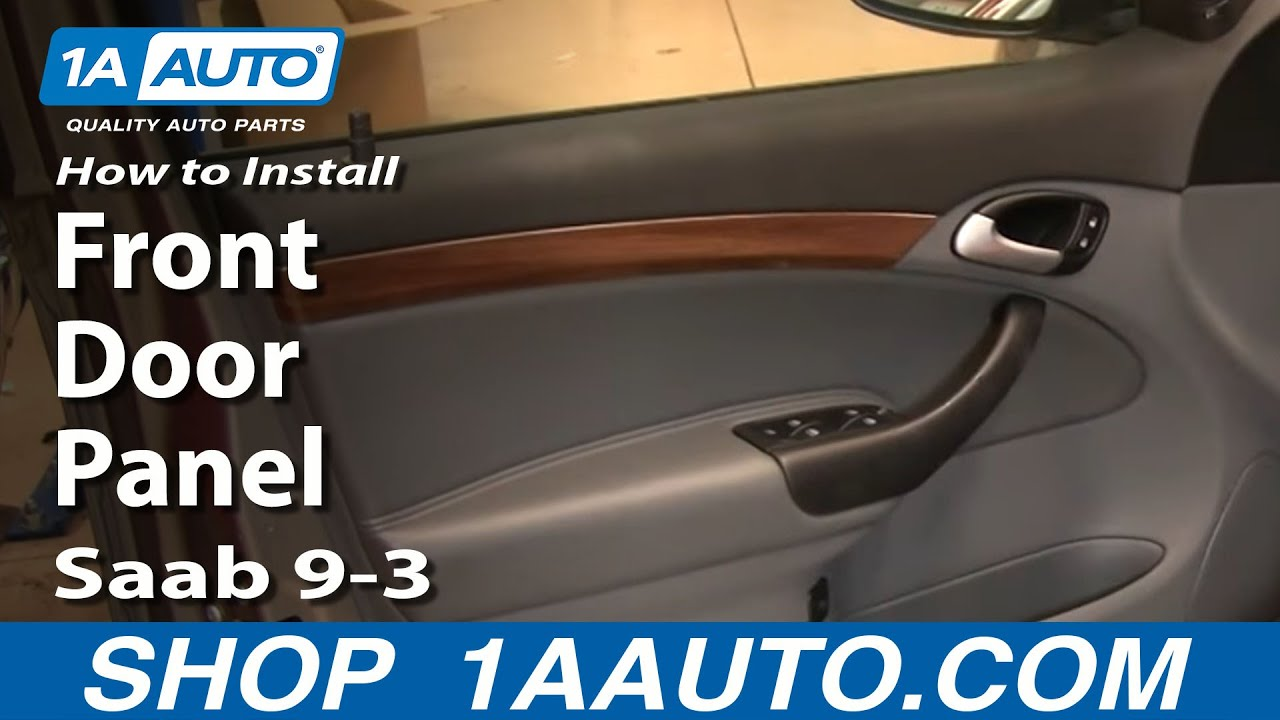 How To Remove Front Door Panel 03 11 Saab 9 3 1a Auto