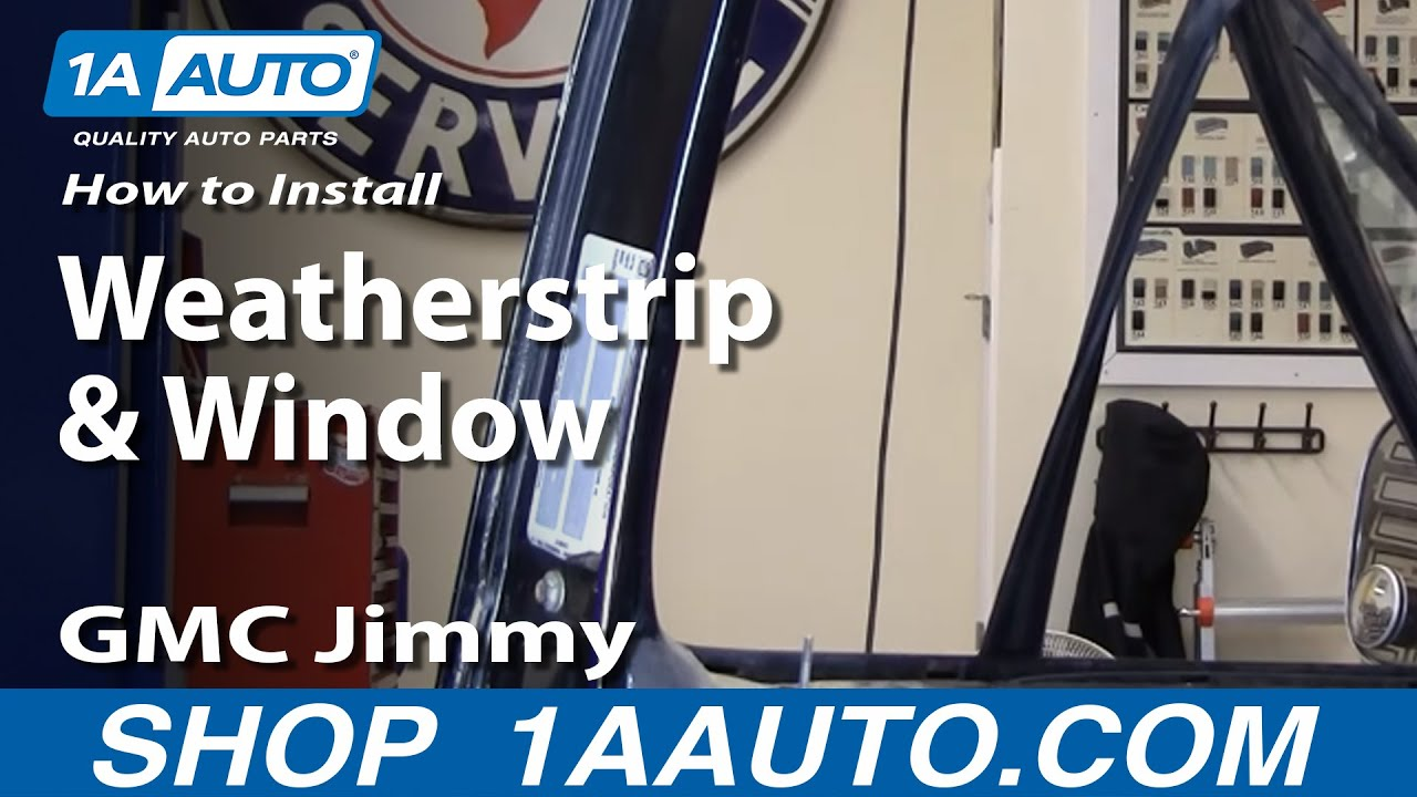 How to Replace Window Channel Weatherstrip 81-91 GMC Jimmy Full Size