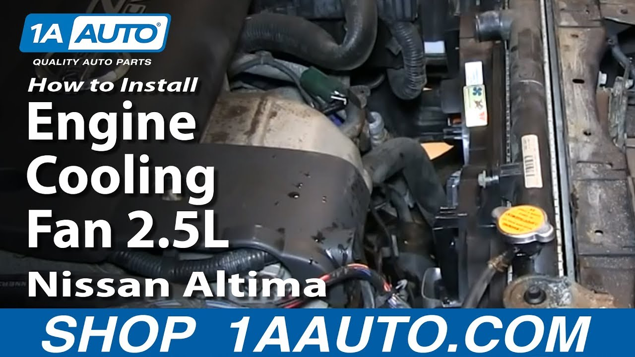 How To Replace Radiator Cooling Fan 02-06 Nissan Altima