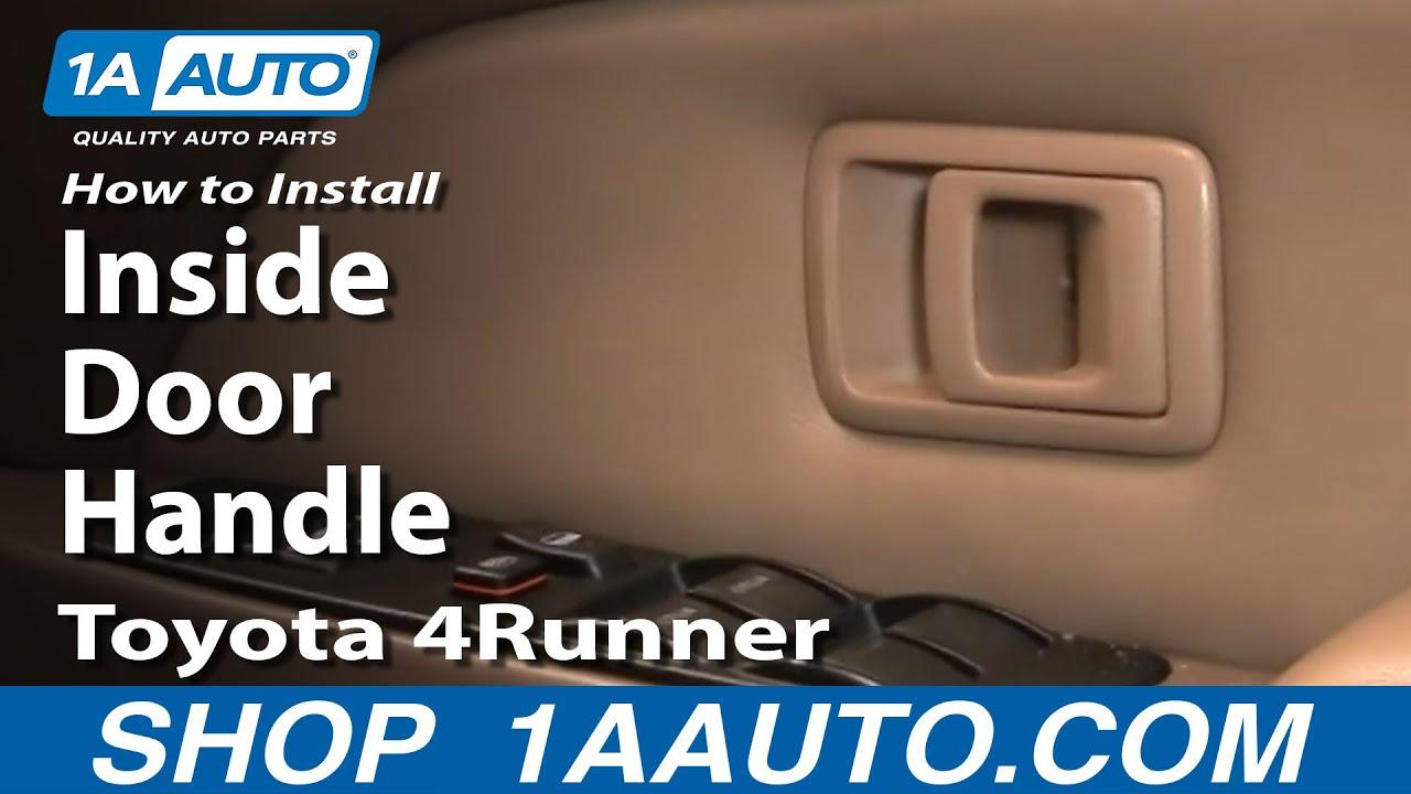 How to Replace Interior Door Handle 96-02 Toyota 4Runner