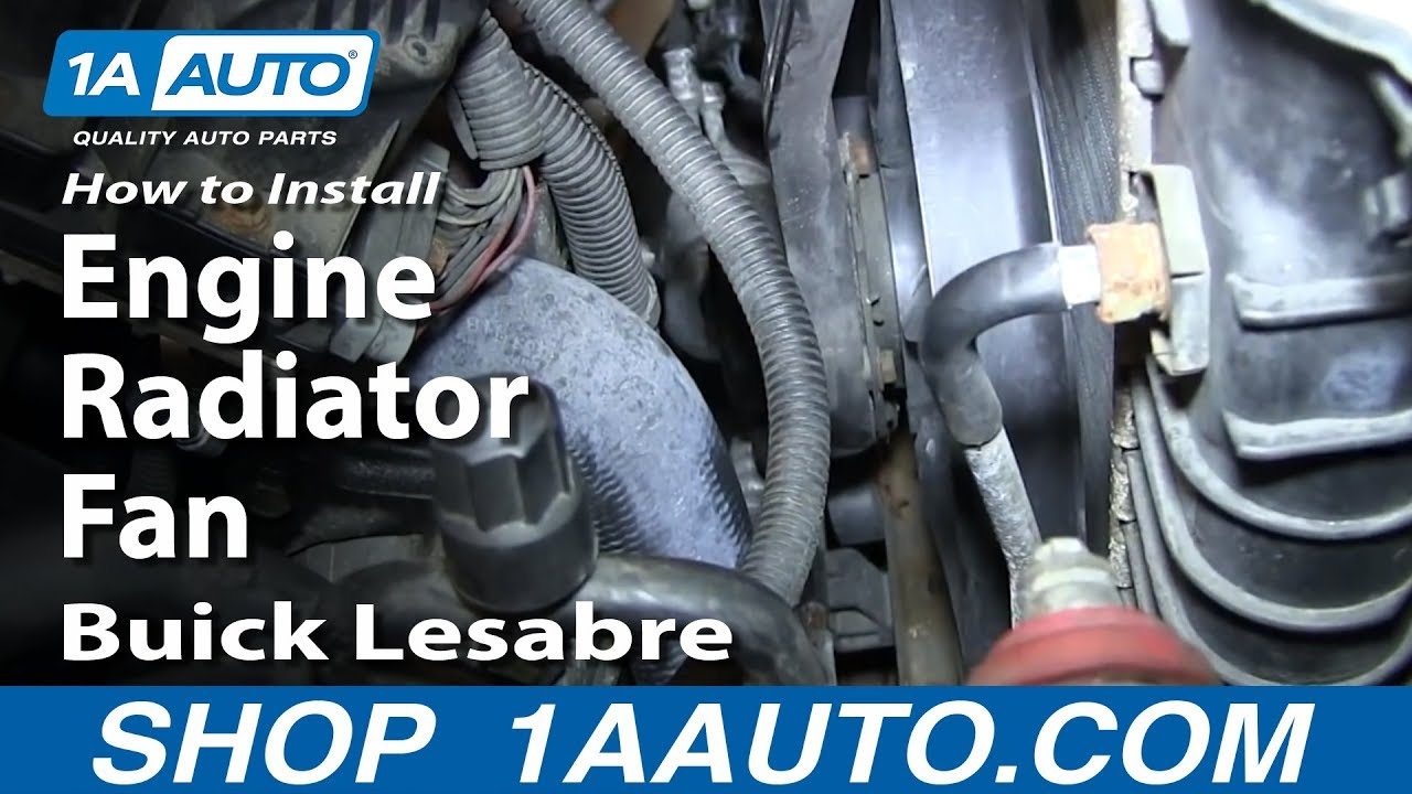 How to Replace Cooling Fan 91-99 Buick LeSabre