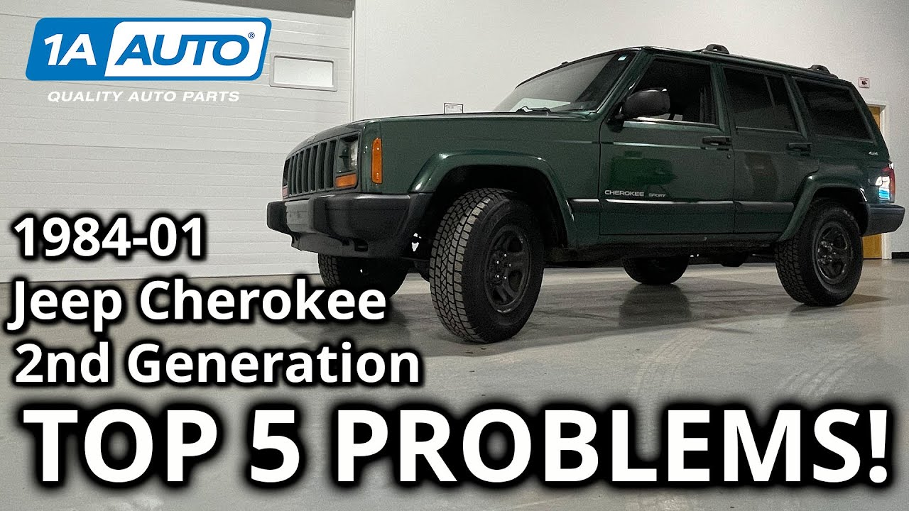 Top 5 Problems Jeep Cherokee SUV 2nd Generation 1984-2001