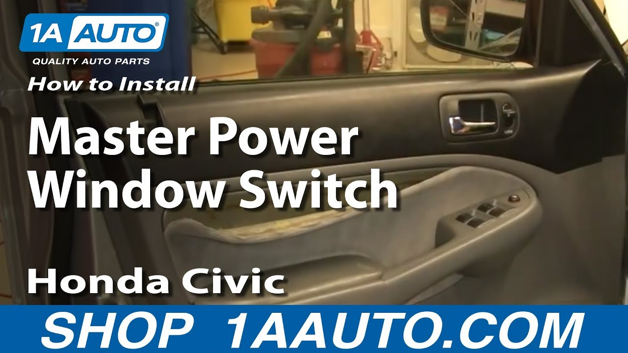 How to Replace Power Window Switch 01-05 Honda Civic