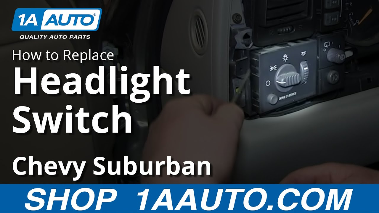 How to Replace Headlight Switch 00-02 Chevy Suburban