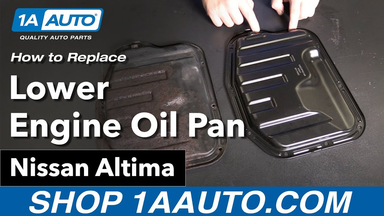How to Replace Lower Engine Oil Pan 02-06 Nissan Altima
