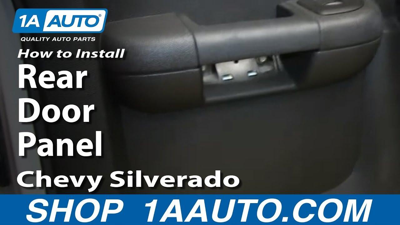 How To Remove Rear Door Panels 07 13 Chevy Silverado 1a Auto