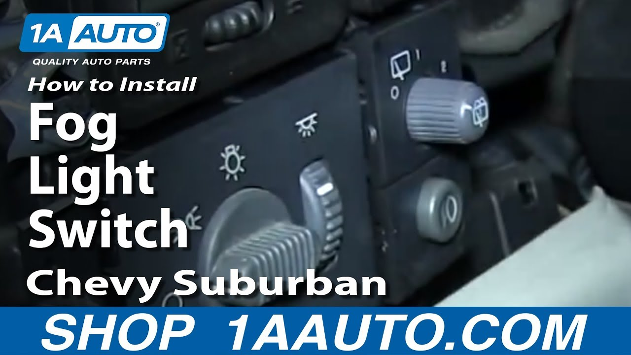 How To Replace Fog Light Switch 00-06 Chevy Suburban