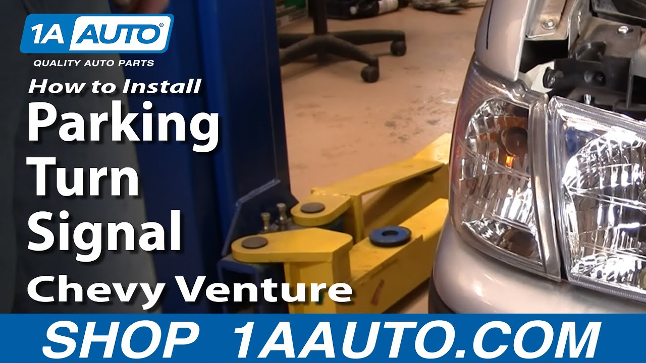 How to Replace Parking Light 97-05 Chevy Venture