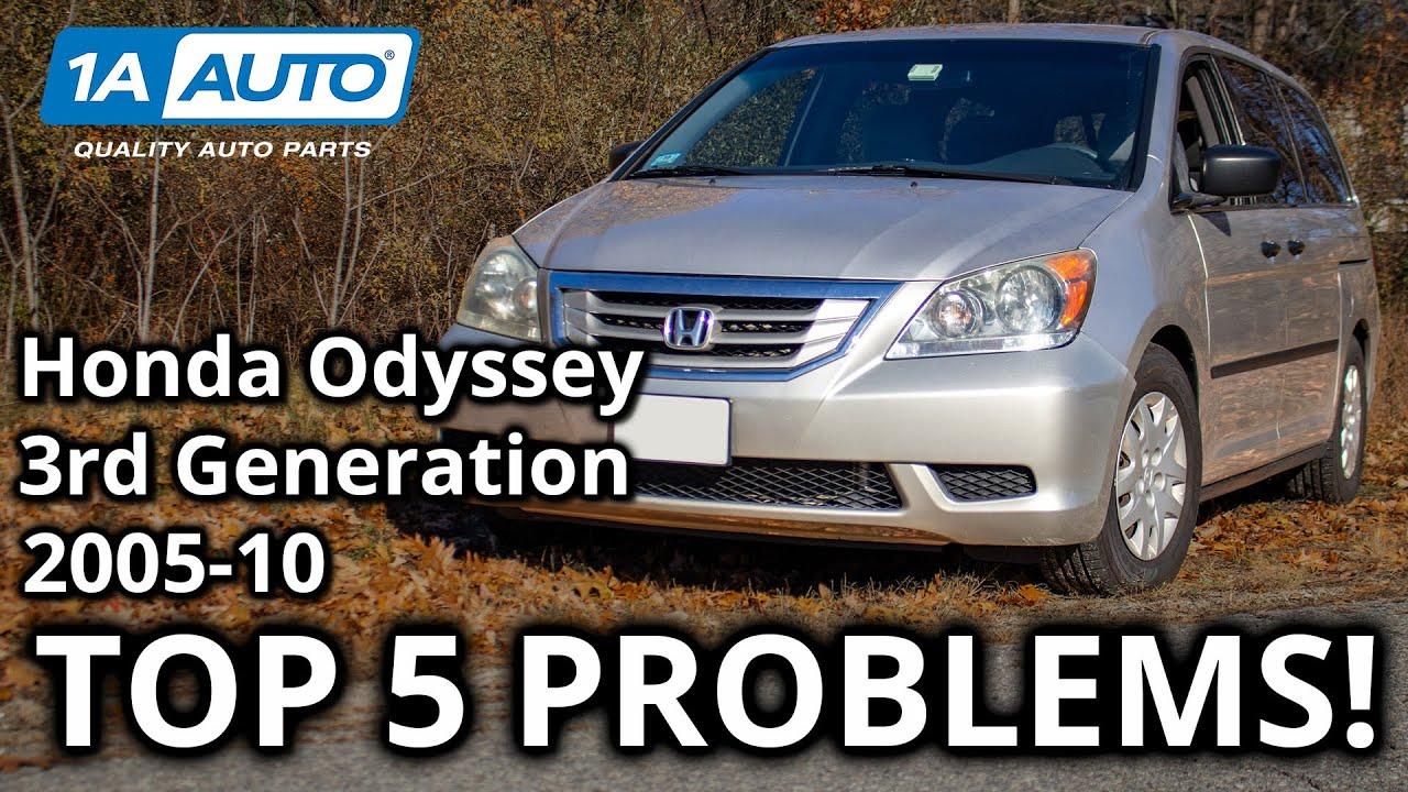 Top 5 Problems Honda Odyssey Minivan 3rd Generation 2005-10