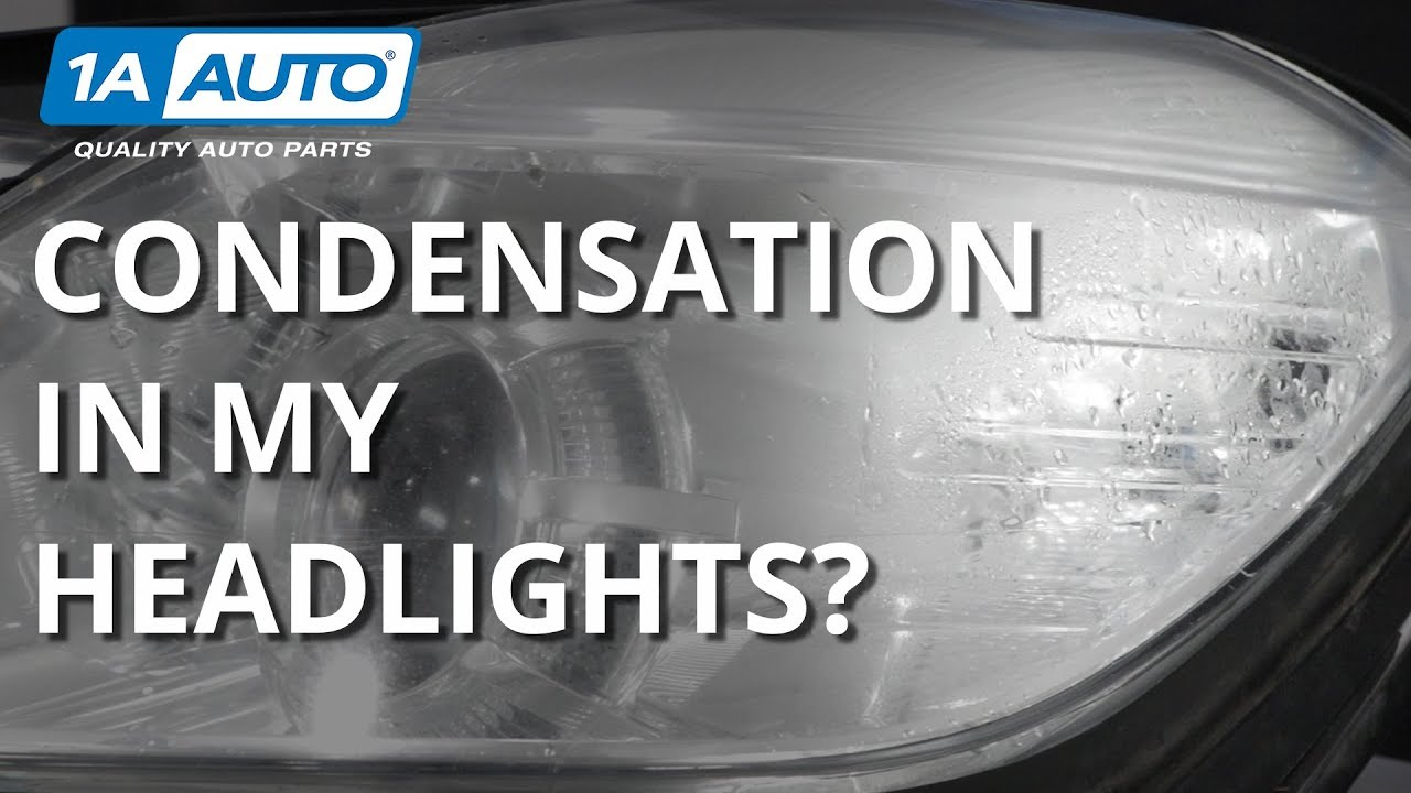 Why is There Condensation in My Headlight?