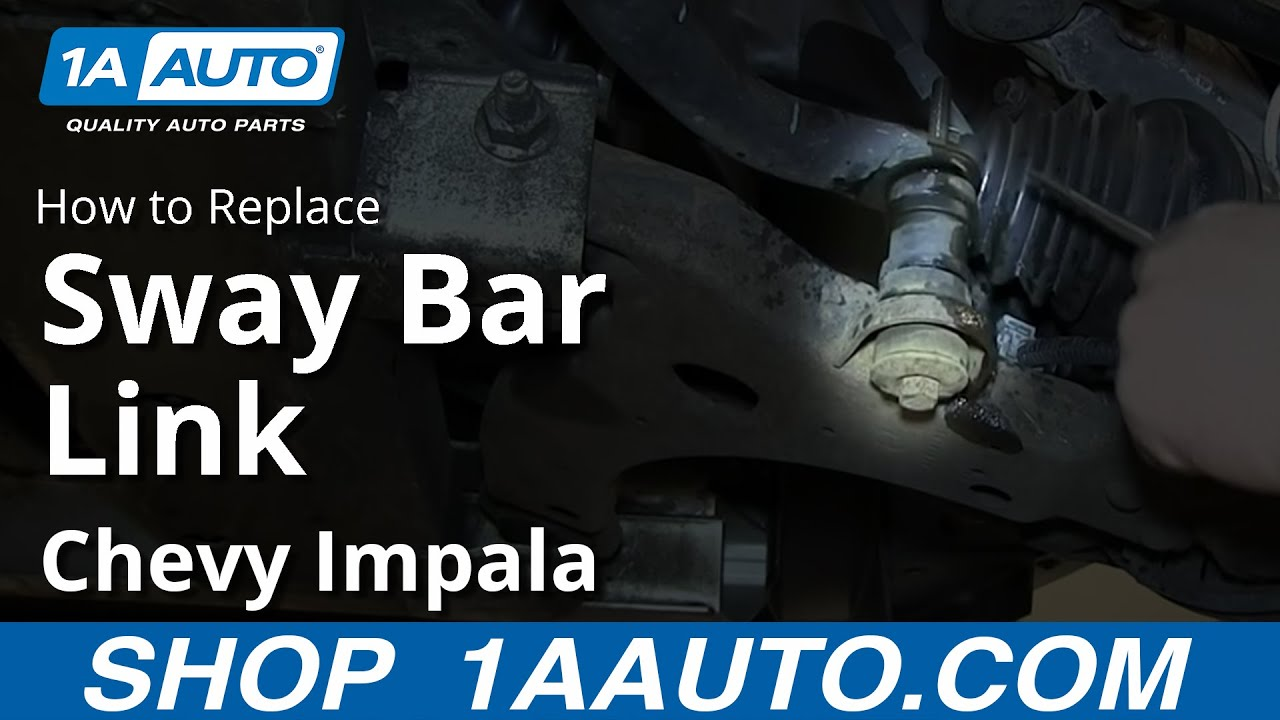 How to Replace Sway Bar Link 00-13 Chevy Impala