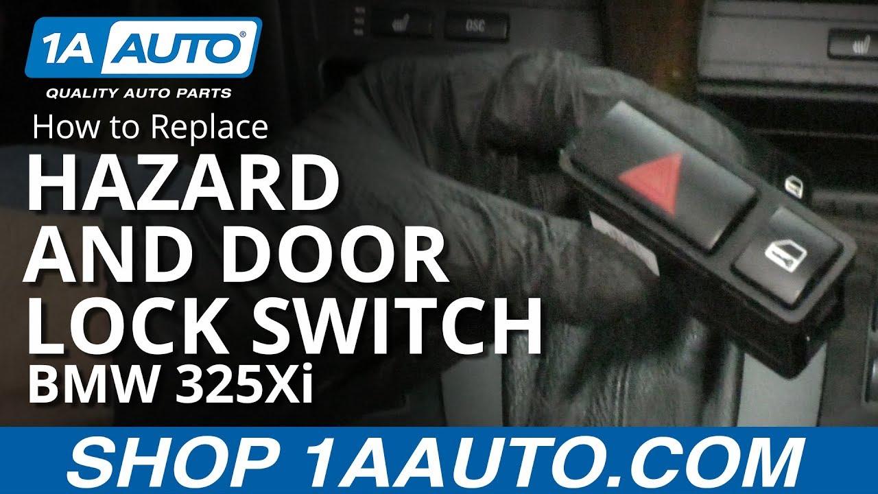 How to Replace Hazard and Door Lock Switch 01-05 BMW 325Xi