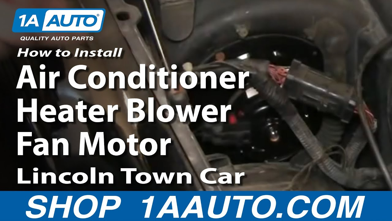 How To Replace Heater Blower Motor With Fan Cage 98 02 Lincoln Town Car 1a Auto