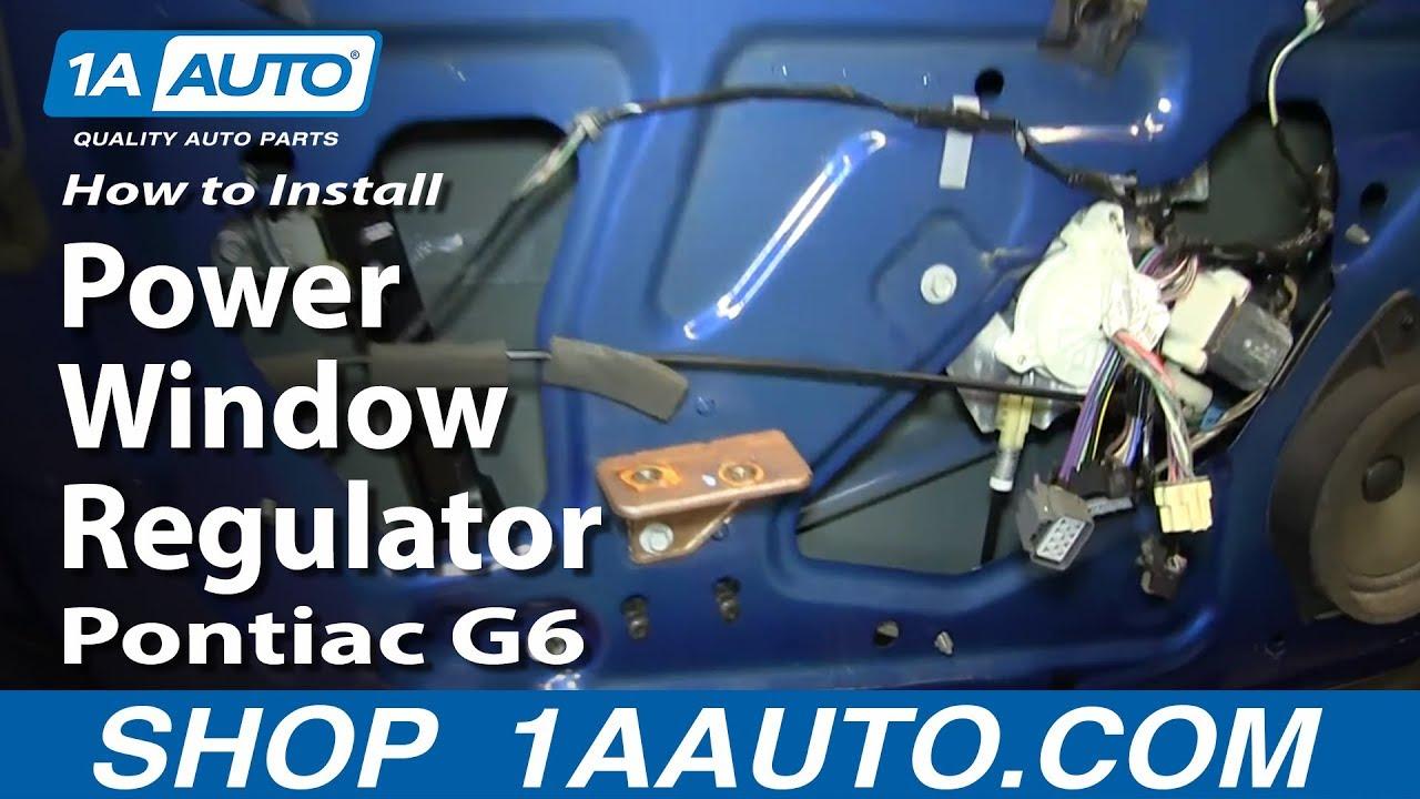 How to Replace Power Window Regulator 05-10 Pontiac G6