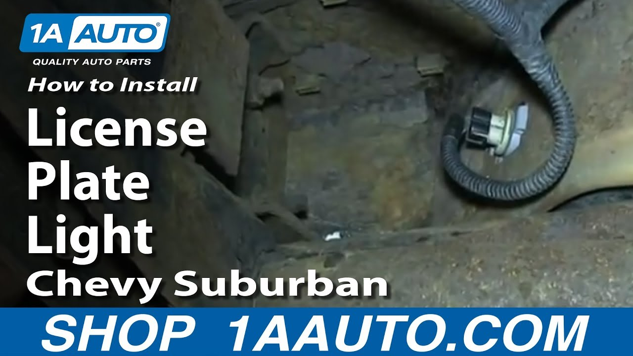 How to Replace License Plate Light 00-06 Chevy Suburban