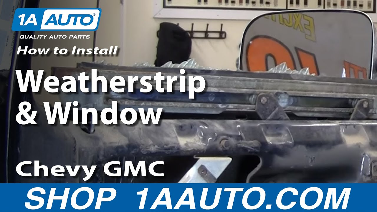 How To Replace Window Weatherstrip Seal Set 81 91 Gmc
