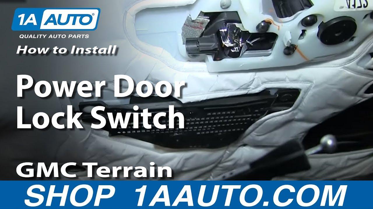 How To Replace Power Door Lock Switch 10-17 GMC Terrain