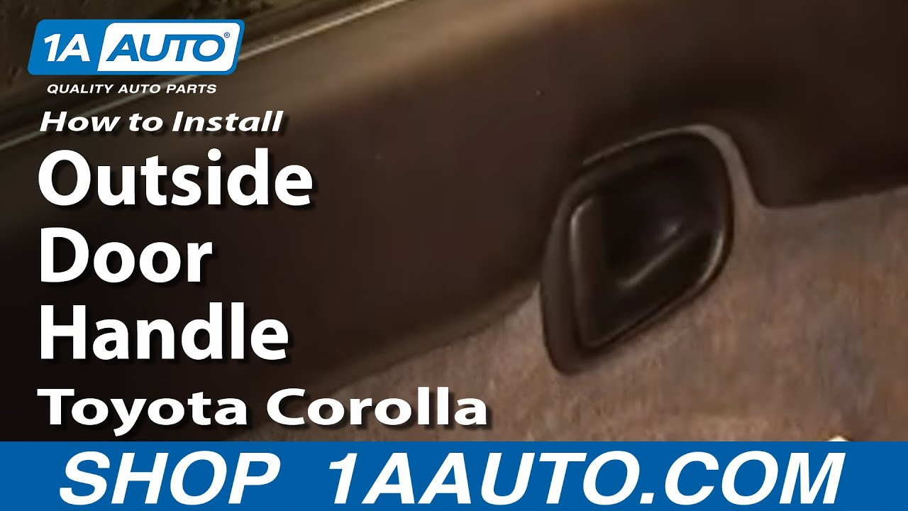 How To Replace Exterior Door Handle 93 97 Toyota Corolla 1a Auto