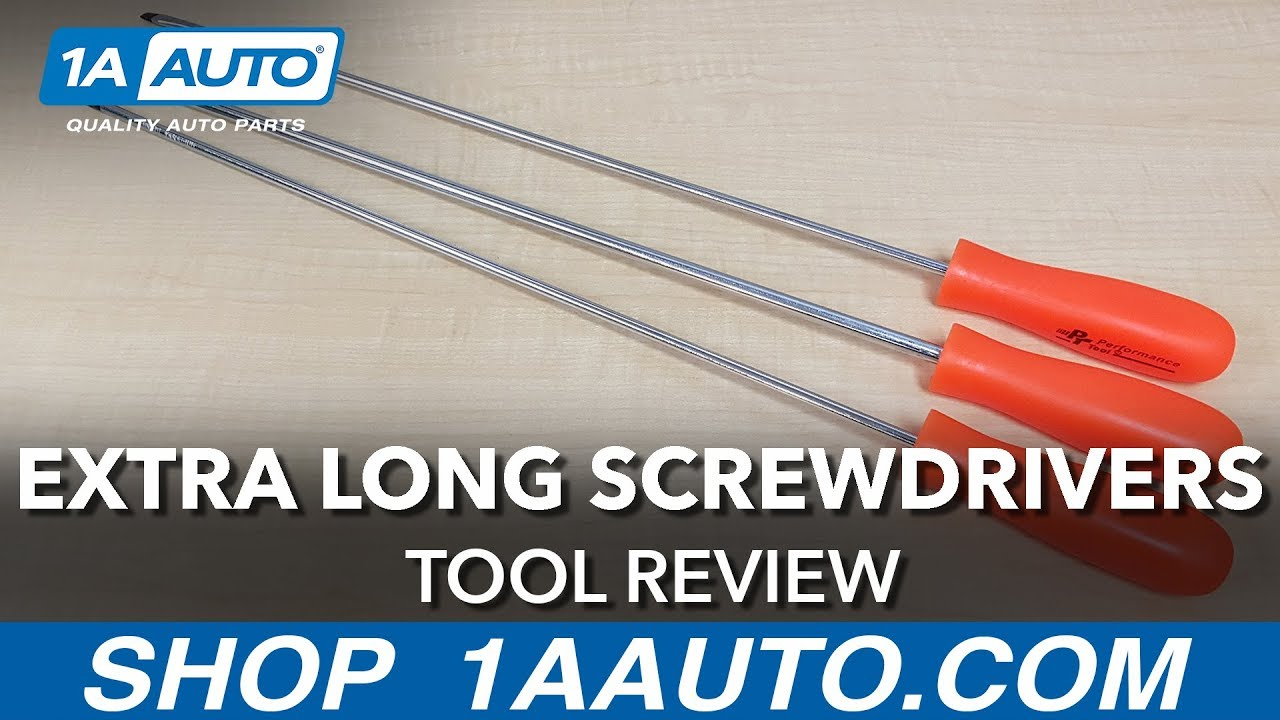 Extra Long Screwdrivers - Available on 1aauto.com