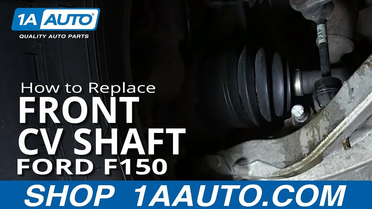 How To Replace Front Cv Shaft 04 10 Ford F 150 1a Auto