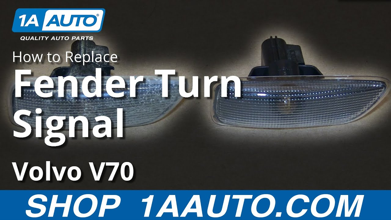 How to Replace Fender Turn Signal 01-07 Volvo V70
