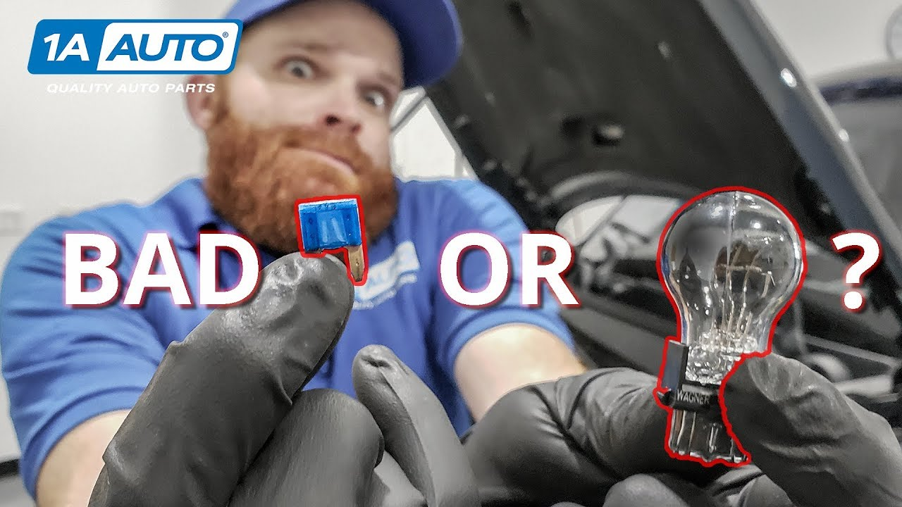 Does My Car Have a Bad Fuse Or Bad Bulb