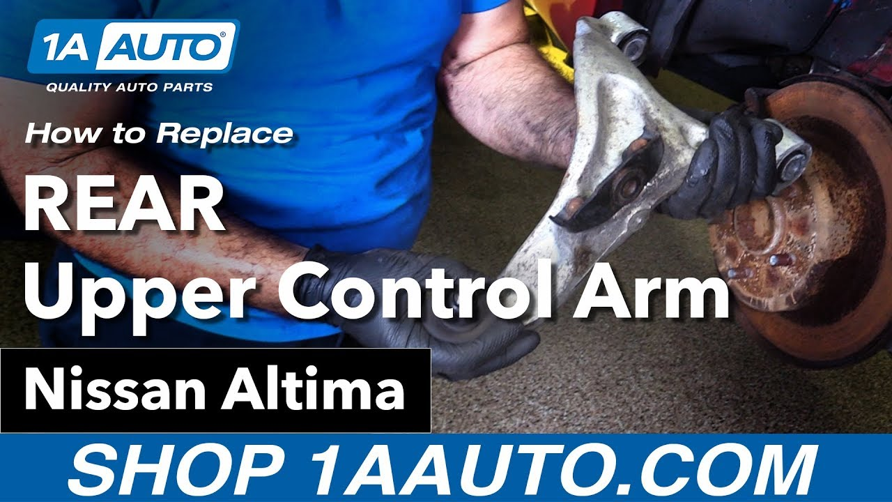 How to Replace Rear Upper Control Arm 02-06 Nissan Altima