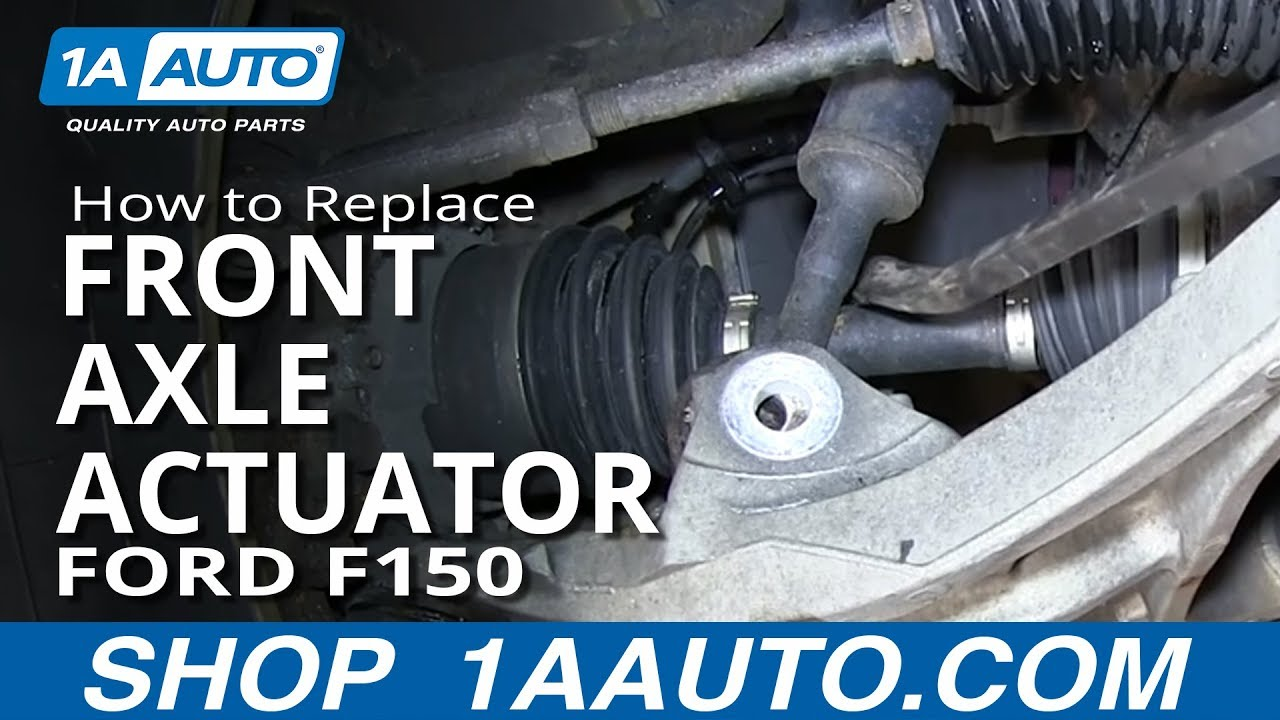 How To Replace Front Axle Actuator 04 13 Ford F150 1a Auto