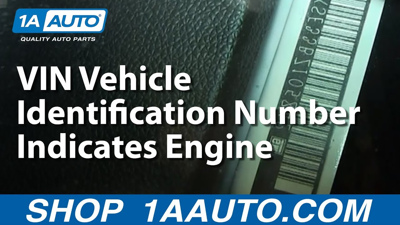 The 8th Eighth Digit in the VIN Vehicle Identification Number Indicates Engine