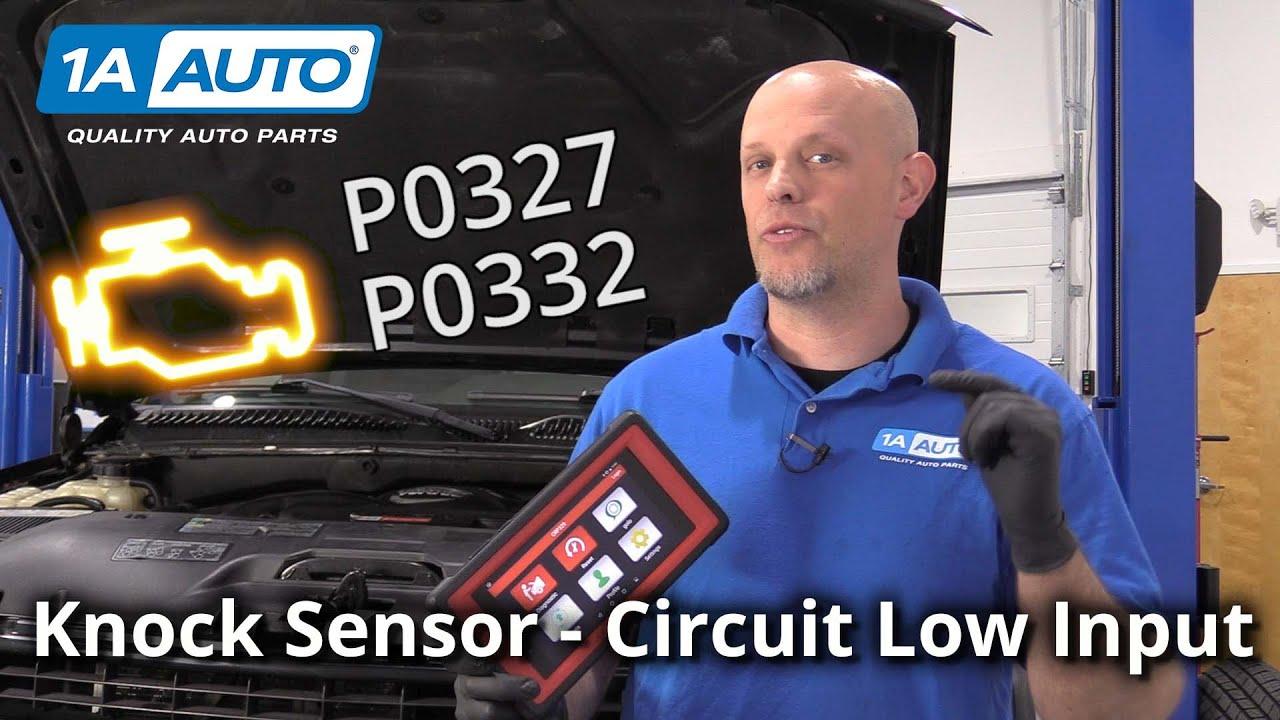 Check Engine Light Car Knock Sensor Low Input - Code P0327 P0332