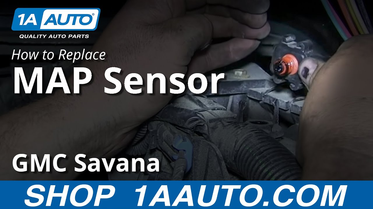 How To Replace Map Sensor 96 08 Gmc Savana 1a Auto