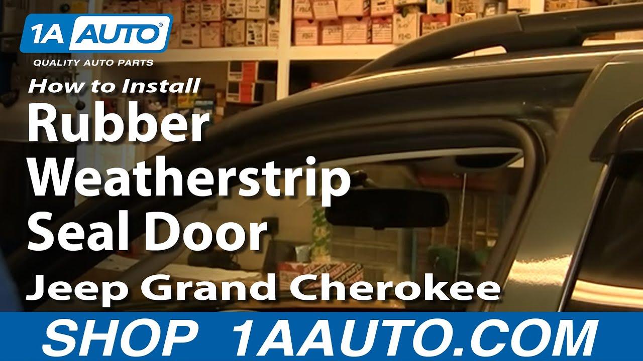 How To Replace Door Weatherstrip Seal 99-04 Jeep Grand Cherokee