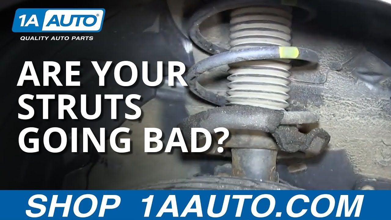 How To Tell If Your Struts Are Going Bad