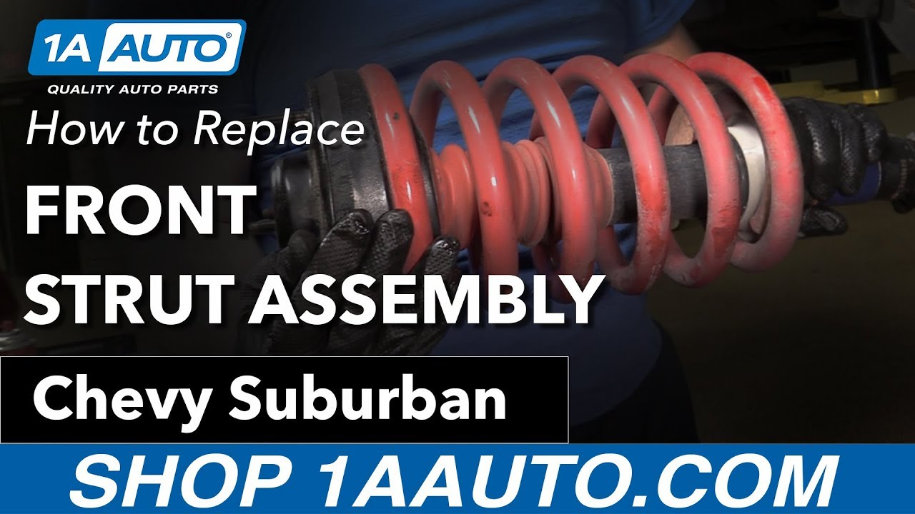How to Replace Front Strut Assembly 07-13 Chevy Suburban
