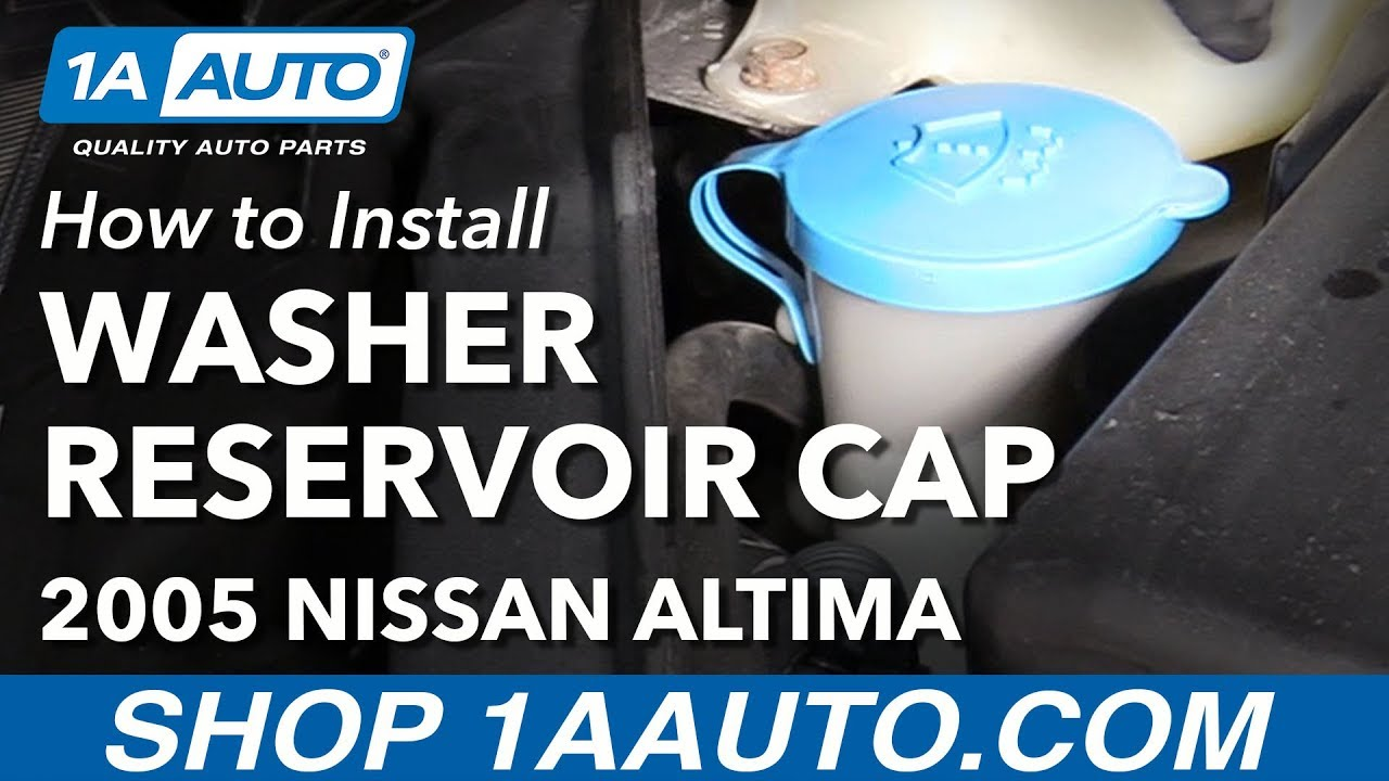 How to Replace Washer Reservoir Cap 02-06 Nissan Altima