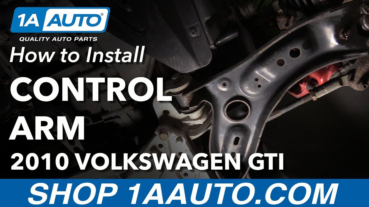 How to Replace Front Control Arms 06-13 Volkswagen GTI
