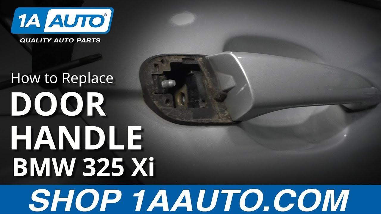 How to Replace Rear Exterior Door Handle 01-05 BMW 325 Xi