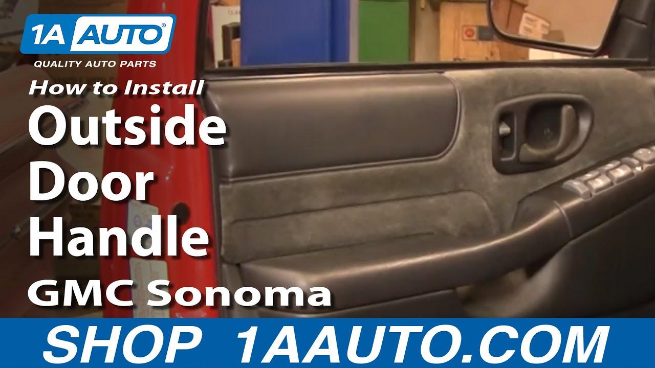 How to Replace Exterior Door Handle 98-04 GMC Sonoma
