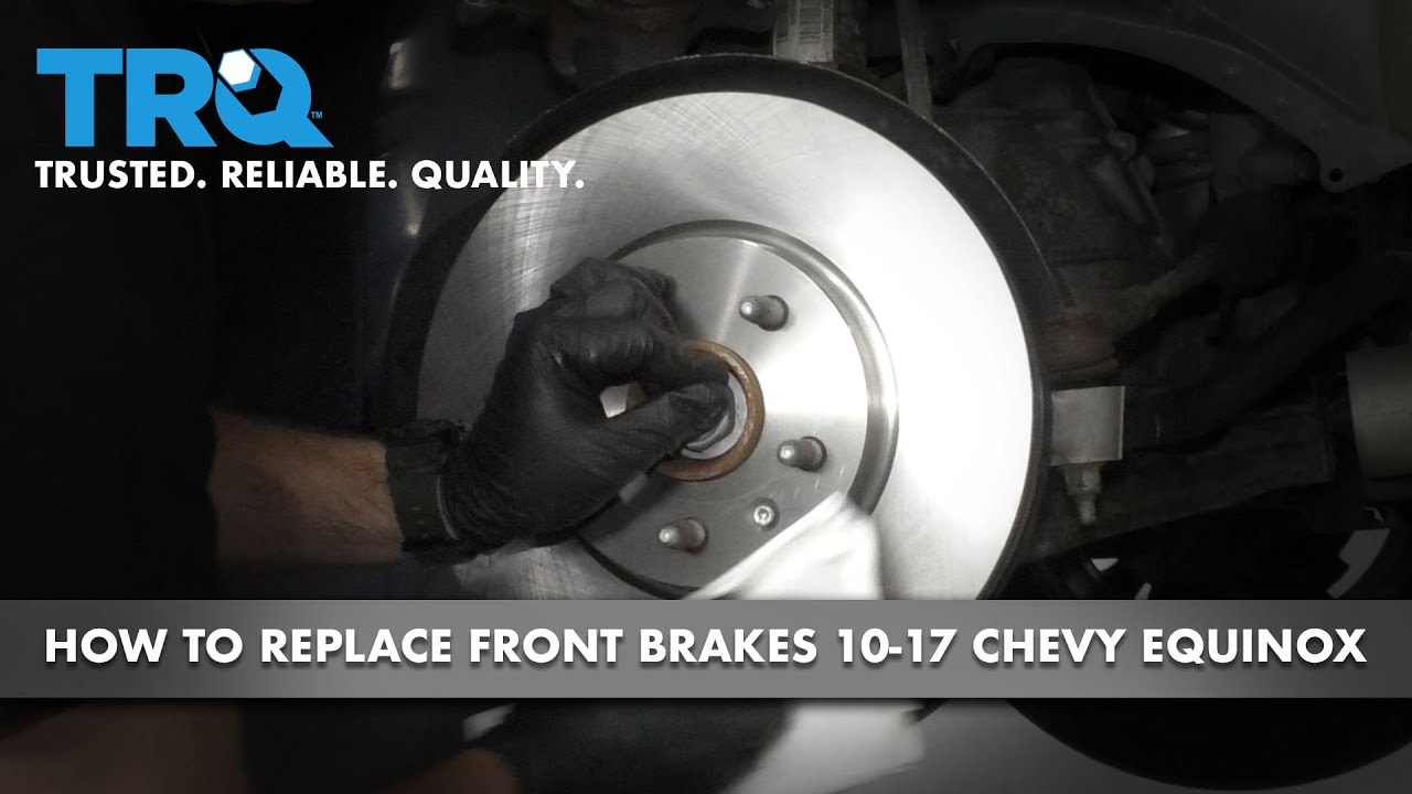 How to Replace Front Brakes 10-17 Chevy Equinox