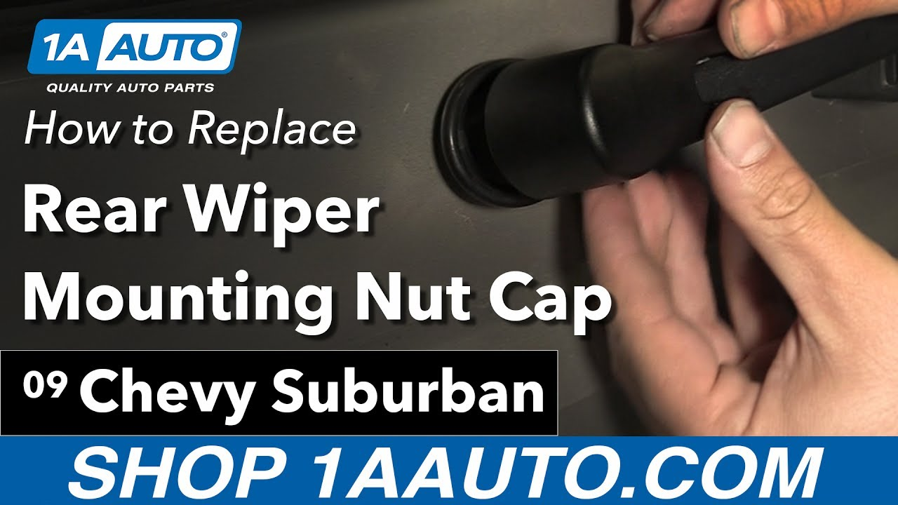 How to Replace Install Rear Wiper Mounting Nut Cap 09 Chevy Sububan
