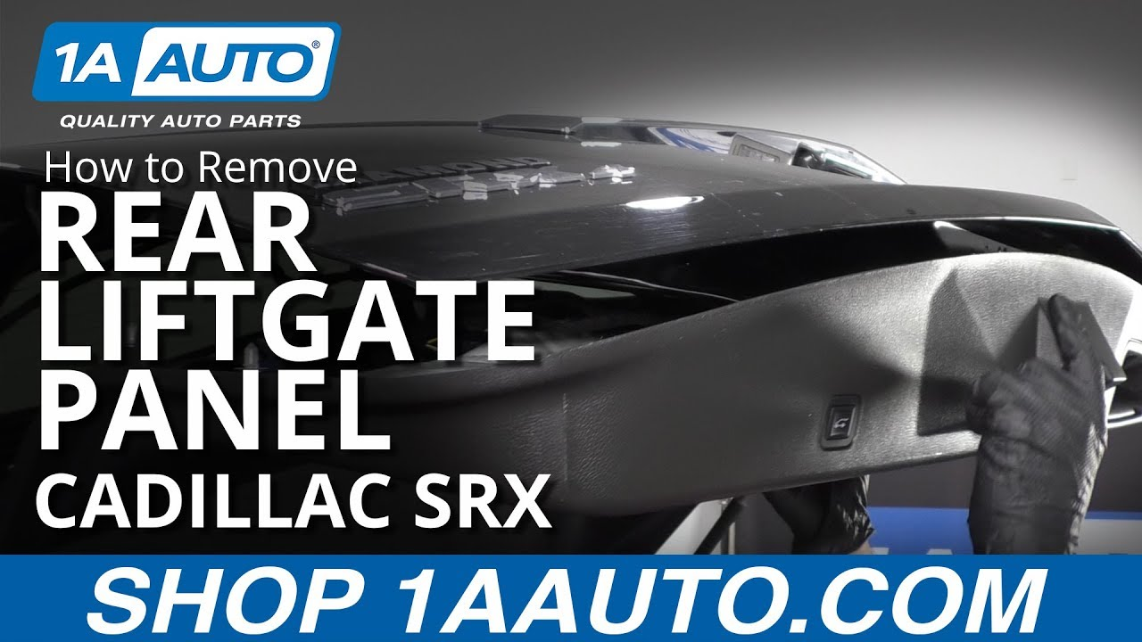How to Remove Rear Liftgate Panel 10-16 Cadillac SRX