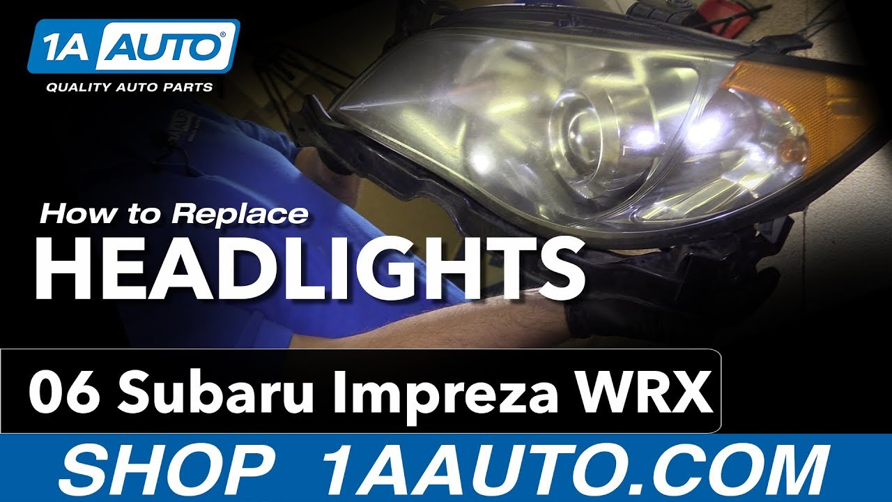 How to Replace Headlights 04-07 Subaru Impreza WRX