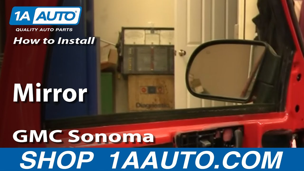 How to Replace Mirror 98-04 GMC Sonoma