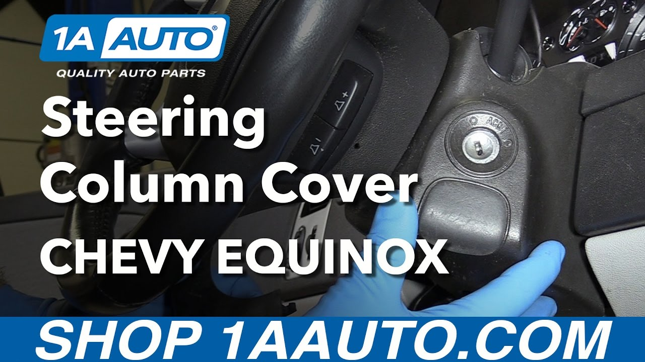 How to Remove Steering Column Cover 05-09 Chevy Equinox